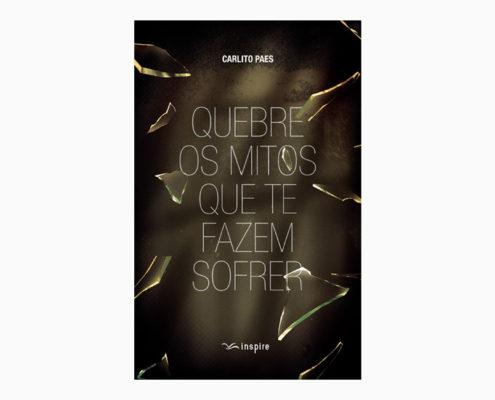 """Livro """"Quebre os mitos que te fazem sofrer"""""""